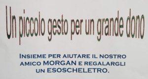 "Un esoscheletro per Morgan: ""Un piccolo gesto per un grande dono"""